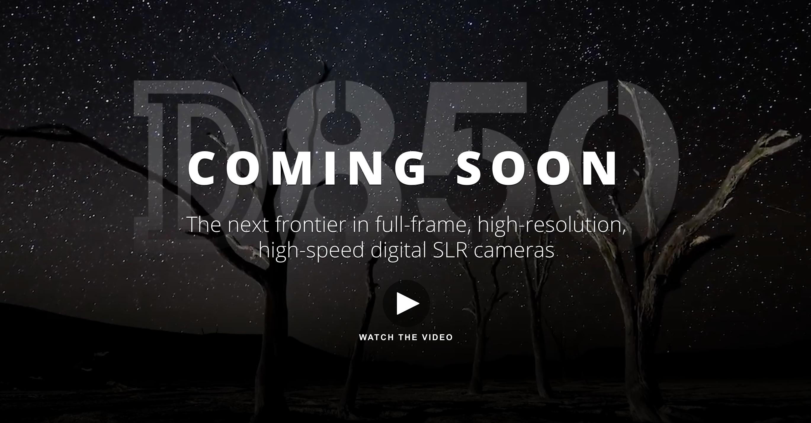 Nikon D850 is Coming!